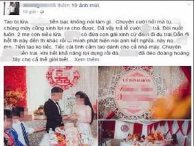 Chú rể 'tố' vợ sắp cưới lừa 100 triệu: Cô dâu bức xúc lên tiếng 'hôn phu' là người nghiện ngập
