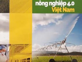 Mọi thứ về nông nghiệp 4.0 đều có trong cuốn sách này